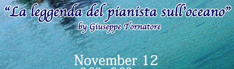 "2nd MOVIE NIGHT ""LA LEGGENDA DEL PIANISTA SULL'OCEANO"" BY GIUSEPPE TORNATORE"
