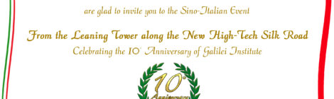 From the Leaning Tower along the New High-Tech Silk Road - Celebrating the 10th Anniversary of Galileo Galilei Italian Institute